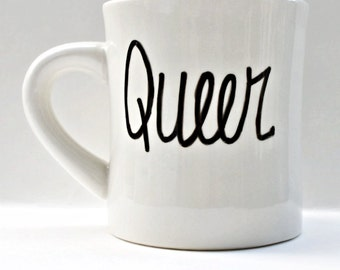 Queer, Funny Mug, coffee cup, tea cup, diner mug, black white, LGBT, pride, unique coffee mug, personalized, left handed, gay pride, equal