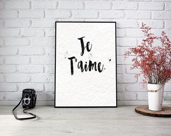 Je T'aime / Valentines Day / Valentines Day Print / Valentines Gift / Anniversary Gift / Anniversary / French Print / Love