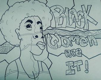 Black Women Are it