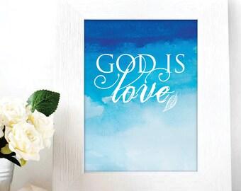 Christian Art / God is Love / Scripture art print / Scripture print / Inspirational print / Quote print / Bible verse art / Digital Print