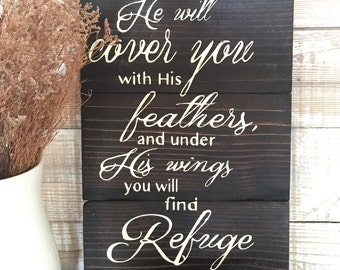 Mothers day gift, Psalms 91:4 he will cover you with his feathers and under his wings you will find refuge. Scripture, hand painted sign, wa