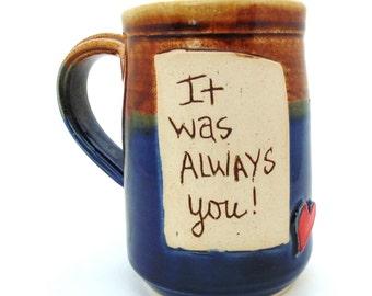 Handmade Pottery Mug with Saying  blue Mug by Jewel Pottery