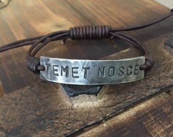 TEMET NOSCE Bracelet, Know Thyself, silver, Pewter, leather, Hand Stamped, Inspirational jewelry,