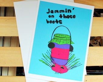 Jammin on those beets- 5 x 7 card