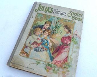 Antique Children's Book - Julia's Favorite Story book, 1900s book, childrens story book, illustrated book, kids book, collectible book