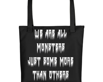 we are all monsters Tote bag/ horror bag/ horror accessories/ horror merch