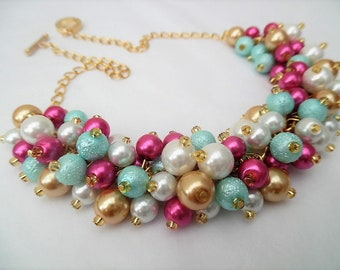 Hot Pink Aqua White and Gold Bead Necklace, Bridesmaid Wedding Jewelry, Pearl Beaded Necklace, Cluster Pearl Necklace, Bridesmaid Gifts