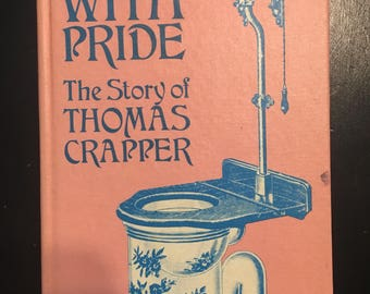 1971 first US edition of Flushed With Pride: The Story of Thomas the Crapper