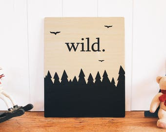Wild Wooden Wall Art. Wall Sign. Nursery Decor. Kids Room. Home Decor. Wooden Gift. Wildlife. Wanderlust. Travel. Baby