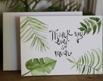 "Botanical ""Thank you ever so much"" original watercolor card with envelope"