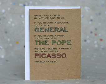 Mother's Day Card - Picasso Quote