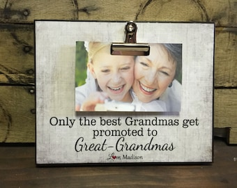 Grandparents Picture Frame Gift, Grandparents Gift, Only the best Grandmas get promoted to Great Grandmas , 8x10 Photo Board With Clip