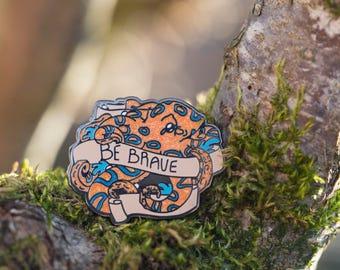 Be Brave Blue Ringed Octopus Enamel Pin