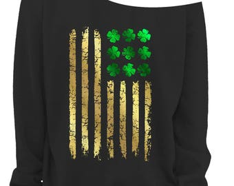 LADIES St PATRICKS DAY Slouchy Sweater - Irish American Flag - Womens Off The Shoulder Slouchy Sweatshirt -Foil Imprint - Sizes xs - xxxl