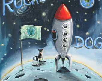 Rocket Dog Travels to the Moon- PRINT