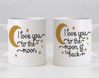 Mug Set - his n hers - I Love You to the Moon & I Love you to the Moon and back