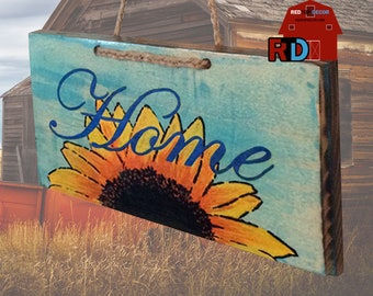 Home with a Flower rustic sign is designed, built and hand painted by BJ and Bailey