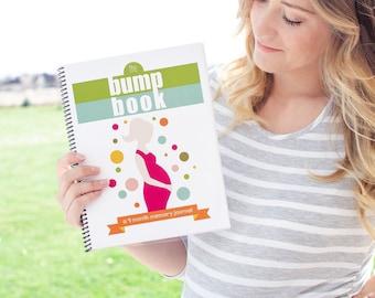 The Bump Book - a 9 Month Pregnancy Journal