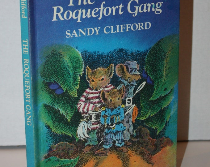 The Roquefort Gang by Sandy Clifford 1981 HC Weekly Reader Books