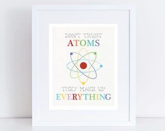 colourful science themed nursery art - don't trust atoms - funny space science art for boys or girls, playroom artwork or geekery nursery