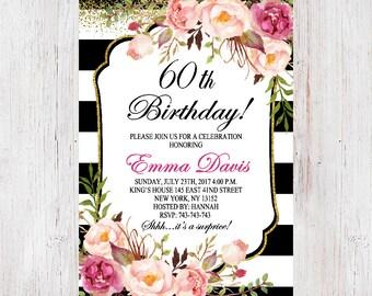 Floral Birthday Invitation, 60th Birthday Invitation for women, Surprise 60th Birthday, Black and Gold Glitter, Black & White Stripes 219