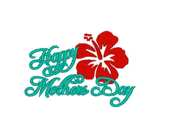 Happy Mother's Day Flower Machine Embroidery Design - Mother's Day Embroidery / Mother's Day Gift / Mom embroidery / Hibiscus