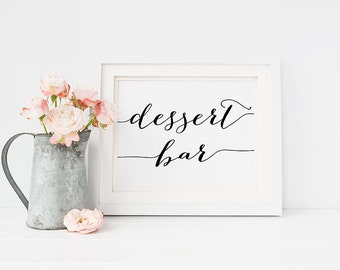 Wedding PRINTABLE Dessert Bar Sign 5x7, Candy Buffet Station Table Card, Wedding Reception Bar Signage, Black and White Print Download