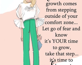 Growth Comes From Stepping Outside Your Comfort Zone - Heather Stillufsen -  Wall Art for Women