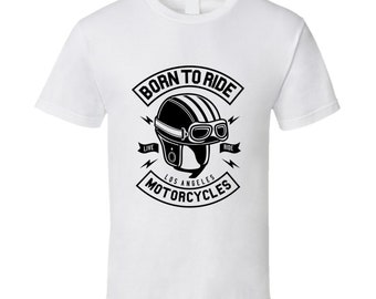 Born To Ride Motorcycles T Shirt