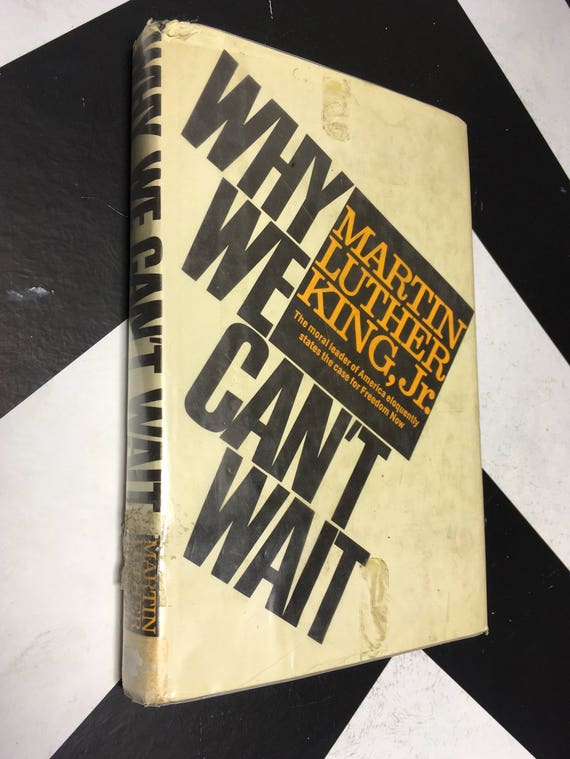 Why We Can't Wait by Martin Luther King, Jr. vintage civil-rights movement rare book (Hardcover, 1964)