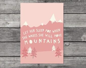 Let Her Sleep Print Pink Nursery Wall Art Girls Room Decor Mountain Print Gift For Girl Pink Nursery Decor She Will Move Mountains