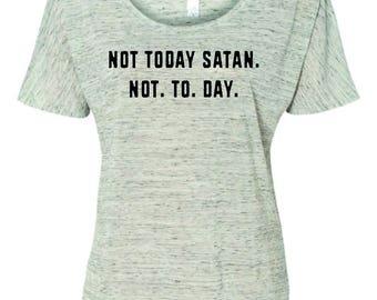 Not today satan women's top
