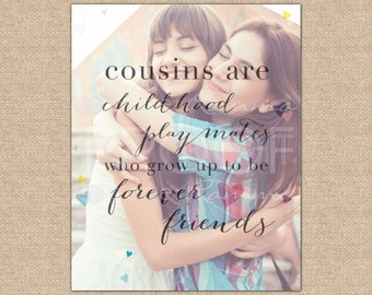 Best Friend Cousin Gift Birthday A Special Art Print Featuring Your Photo