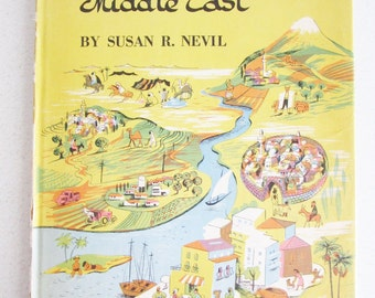 The Picture Story of the Middle East by Susan R. Nevil 1956 Illustrated Hardcover