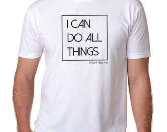 "Men's White ""I Can Do All Things, Phil 4:13"" Short Sleeved Tee"