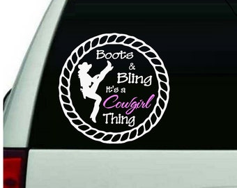 Boots and Bling, it's a Cowgirl Thing:  Wall or Window Decal