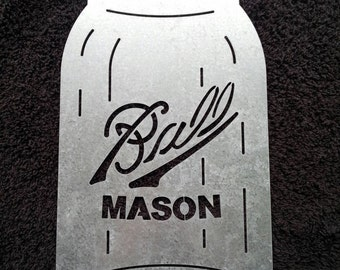Ball Mason Jar galvanized steel jar sign