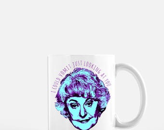 The Golden Girls Coffee Mug // Dorothy Zbornak // Bea Arthur // Blanche Sophia Rose Dorothy // Thank you for being a friend // Coffee Cup