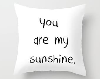 You Are My Sunshine Black and White Pillow Cover, Kids Pillows, Velvet Cushion Cover 18x18, 22x22, Kids Room Decor, Girls or Boys Bedroom