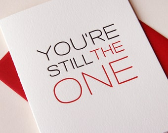 SALE Letterpress Love and Anniversary Card - Still the One