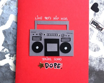 Valentine's Day card with boom box and hip hop theme- you're so dope