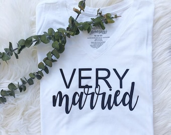 Very Married | Bride Shirt | Wifey Shirt | Bridal Shower Gift | Bride | Just Married | Newlywed