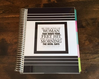 Be the Kind of Woman Laminated Planner Cover/Sidekick for Erin Condren Life Planner or Plum Planner