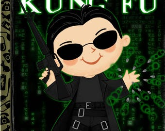 I Know Kung Fu - 8x10 PRINT