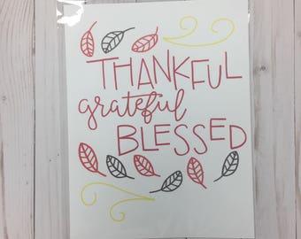 Thankful Grateful Blessed Print