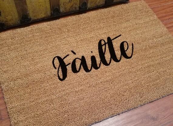 Door Mats / Welcome Mat / Custom Doormat / Failte Door Mat / Scottish Greeting / Handmade Doormat / Housewarming Gifts / Unique Gift Ideas