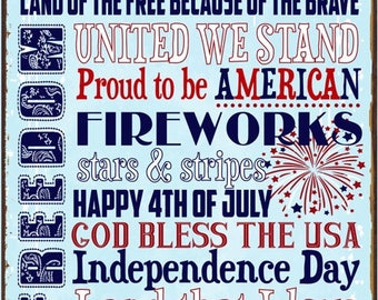 Fourth of July Metal Sign, Holiday, Patriotic, America, USA