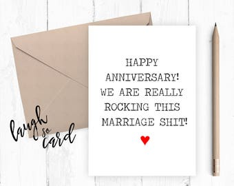 Anniversary card, wedding anniversary,  wife anniversary Card,, husband anniversary, funny cards, rude card   Marriage shit