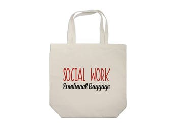 Social Work Emotional Baggage Tote