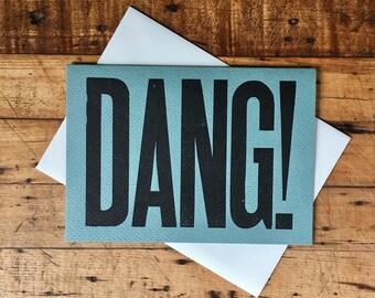 Dang! Letterpress Card